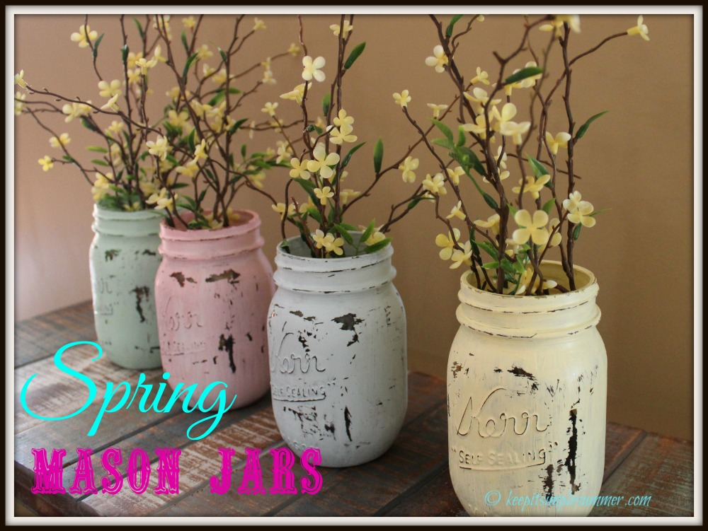 Distressed Spring Mason Jars