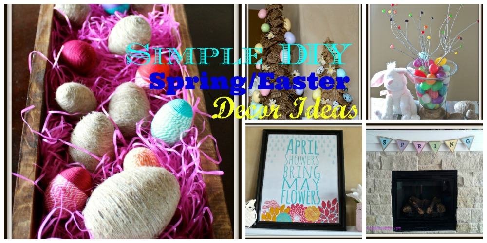 Simple DIY Spring/Easter Decor Ideas